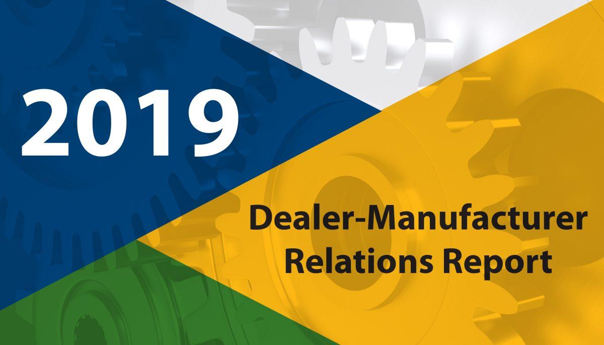 2019 Dealer Manufacturer Relations Report